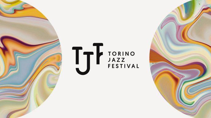 MUSICA: TORINO JAZZ FESTIVAL 2020, SECONDA PARTE DEDICATA AI MUSICISTI E AI CLUB